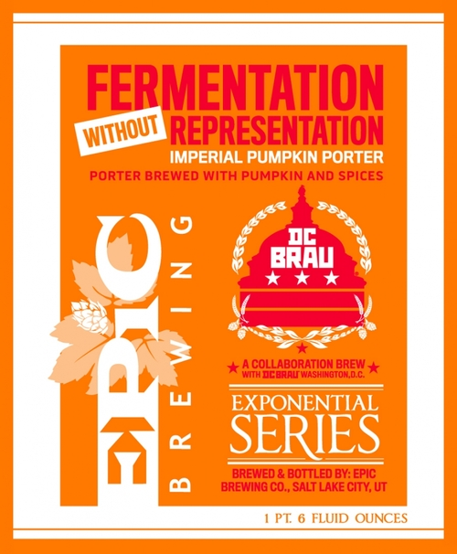 "Epic Brewing & DC Brau ""Fermentation Without Representation"" Imperial Pumpkin Porter"
