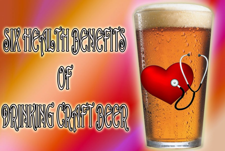 Six Health Benefits of Beer