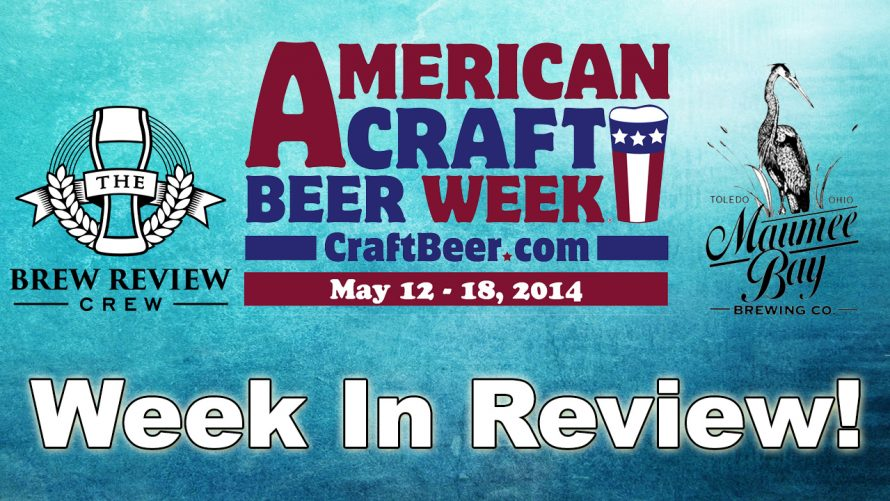 American Craft Beer Week with Maumee Bay Brewing Co.
