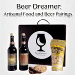 Beer Dreamer: Artisan Beer and Food Pairings