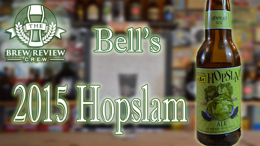 Bell's Hopslam – 2015 Edition – A Down Year for Hopslam?