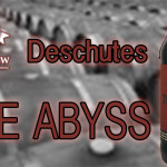 The Abyss – A Perfect Barrel Aged Stout?