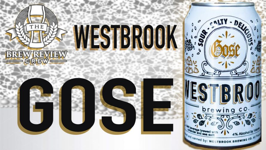 Westbrook Gose — Recreating The Past