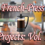 French Press Projects: Vol 1.