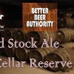 Blind Taste Test! – Old Stock Ale 2011 Cellar Reserve