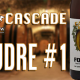 Cascade Foudre #1 – Worth Every Penny?