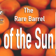 Map of the Sun – The Rare Barrel