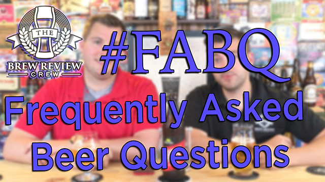 #FABQ – Frequently Asked Beer Questions