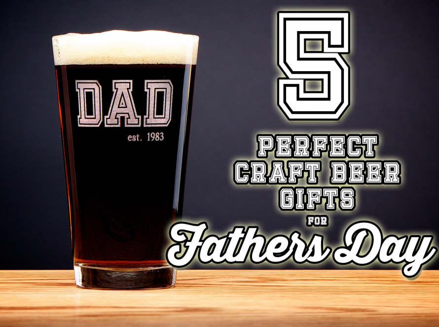 5 Perfect Craft Beer Gifts for Fathers Day (With Discounts!)