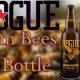From Bees to Bottle — Rogue Brewing
