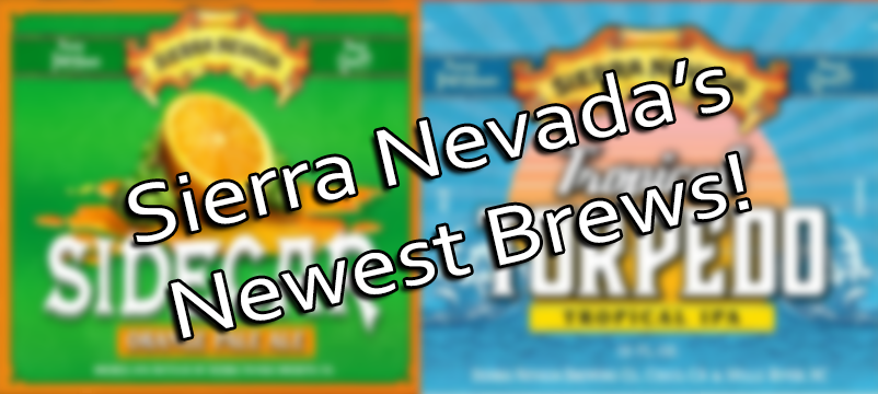 Sierra Nevada Unveils 2 New Products Q1 2017