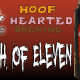 South of Eleven – Hoof Hearted Brewing!