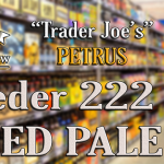 Petrus 222 Aged Pale – Trader Joe's EXCLUSIVE!