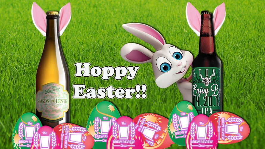 Happy Easter The Brew Review Crew